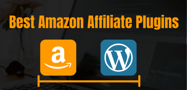 Best Amazon Affiliate Plugins For WordPress