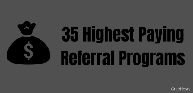 Highest Paying Referral Programs