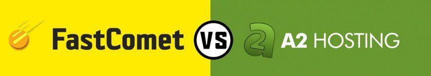 FastComet vs A2 Hosting